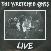 WRETCHED ONES - Live