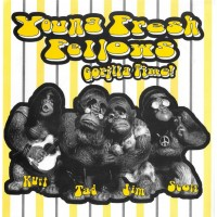 YOUNG FRESH FELLOWS, The - It's Gorilla Time