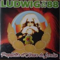 Ludwig Von 88 - Prophètes et Nains de Jardin