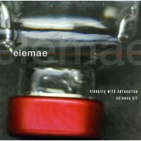 ELEMAE - Sleeping With Adrenaline