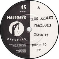 KEN ARDLEY PLAYBOYS - That's It