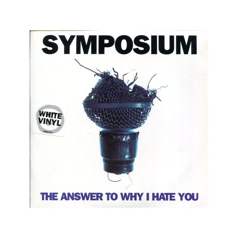 SYMPOSIUM – The Answer To Why I Hate You