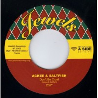 ACKEE AND SALTFISH - Don't Be Cruel