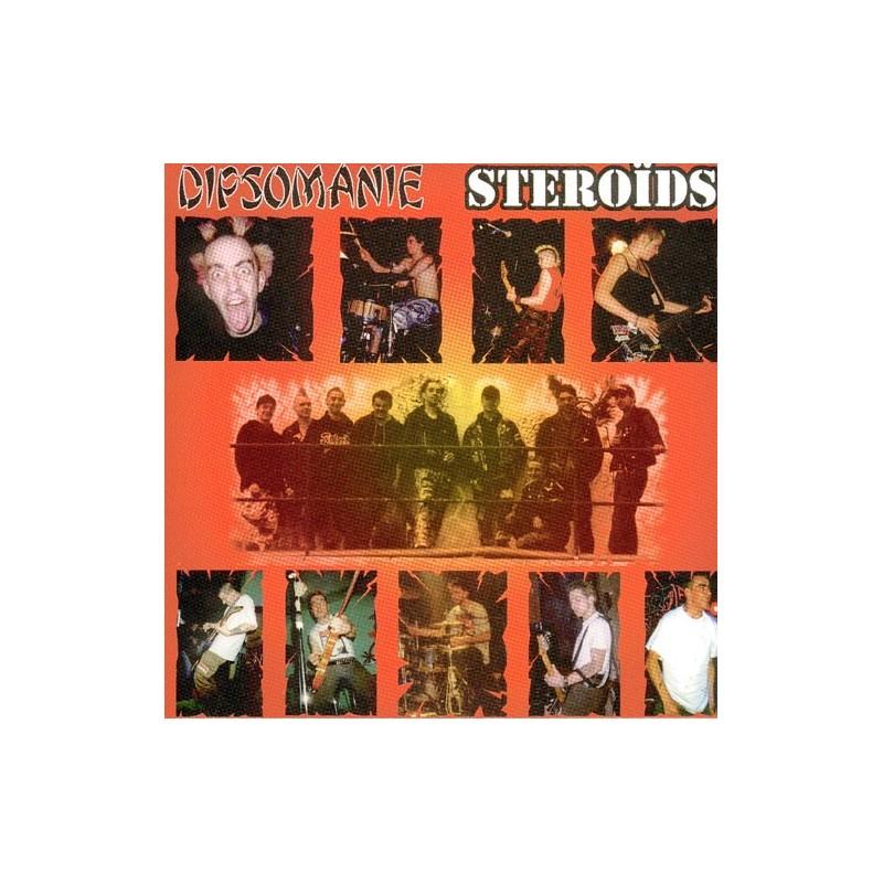 DIPSOMANIE / STEROIDS - Split