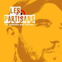 LES PARTISANS - Le Sourire Aux Lèvres
